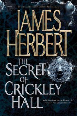 The Secret of Crickley Hall 9780765328885