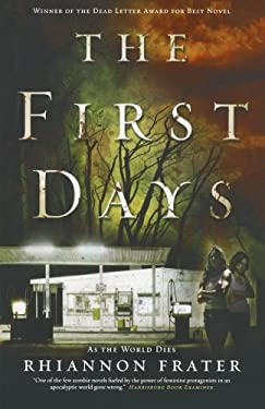 The First Days: As the World Dies 9780765331267