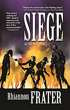 Siege: As the World Dies, Book Three 9780765331281