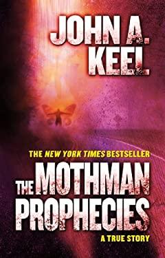 Mothman Prophecies : A True Story