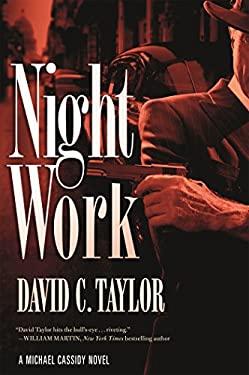 Night Work: A Michael Cassidy Novel