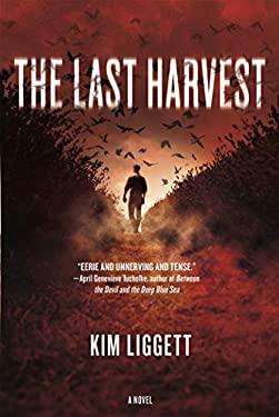 The Last Harvest: A Novel