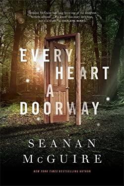 Every Heart a Doorway (Wayward Children) as book, audiobook or ebook.