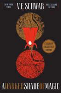 A Darker Shade of Magic Collector's Edition: A Novel (Shades of Magic)