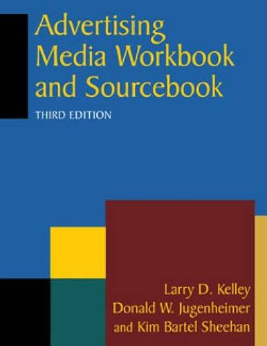 Advertising Media Workbook and Sourcebook 9780765626387