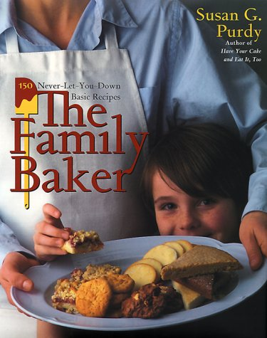 The Family Baker: 150 Never-Let-You-Down Basic Recipes 9780767902618
