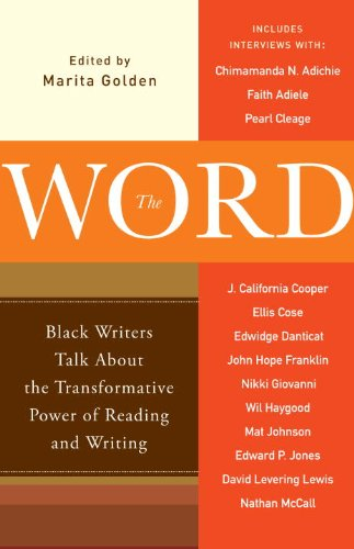 The Word: Black Writers Talk about the Transformative Power of Reading and Writing 9780767929912