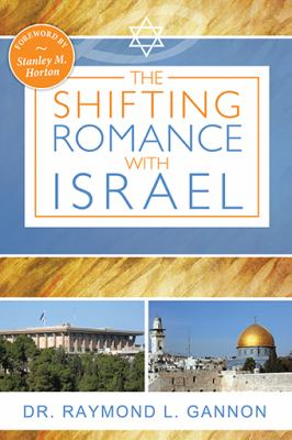 The Shifting Romance with Israel 9780768441093