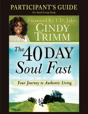 The 40 Day Soul Fast Participant's Guide 9780768441925