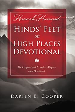 Hinds' Feet on High Places: The Original and Complete Allegory with a Devotional for Women 9780768442021