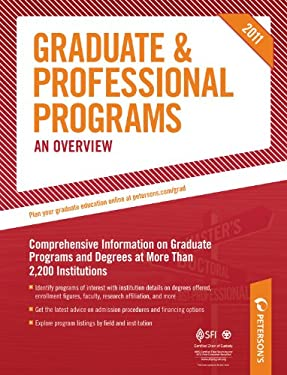 Peterson's Graduate & Professional Programs: An Overview 9780768928525