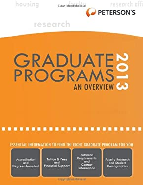 Graduate & Professional Programs: An Overview 2013 9780768936209