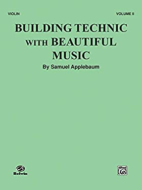 Building Technic with Beautiful Music, Bk 2: Violin 9780769231280