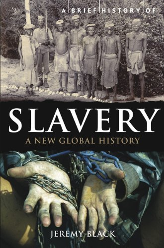 A Brief History of Slavery 9780762442775