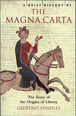 A Brief History of the Magna Carta 9780762433902