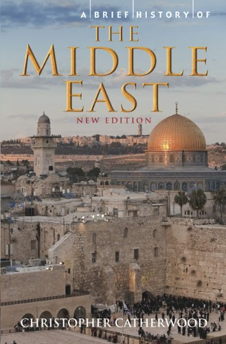A Brief History of the Middle East 9780762441020