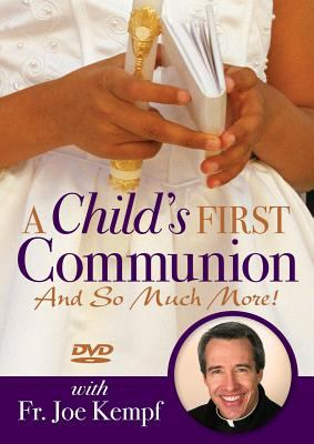 A Child's First Communion: And So Much More! 9780764820519