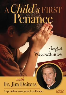 A Child's First Penance: Joyful Reconciliation 9780764821950