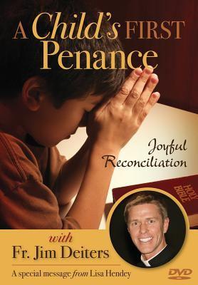 A Child's First Penance: Joyful Reconciliation