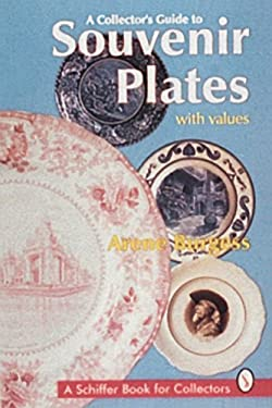 A Collector's Guide to Souvenir Plates 9780764300998