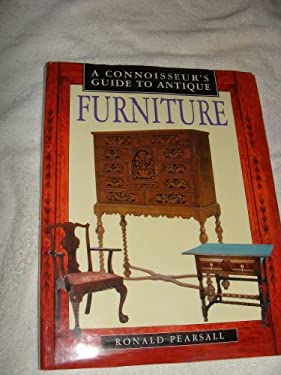 A Connoisseurs Guide to Antique Furniture 9780765192349