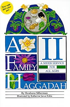 A Family Haggadah II: A Seder Service for All Ages 9780761352112