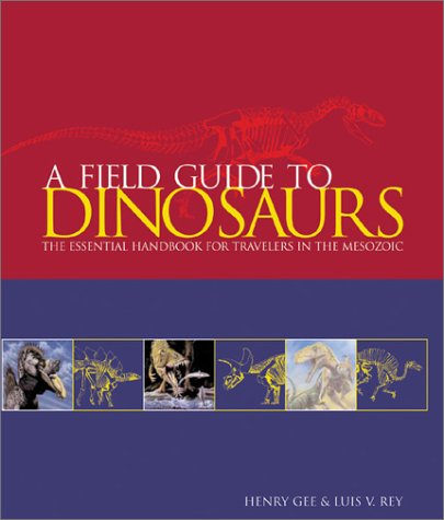 A Field Guide to Dinosaurs 9780764155116
