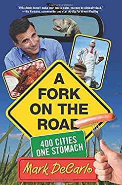 A Fork on the Road: 400 Cities/One Stomach 9780762751402