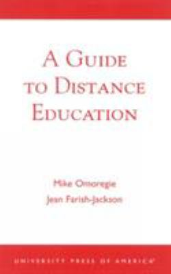 A Guide to Distance Education 9780761824732