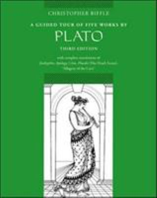 A Guided Tour of Five Works by Plato: Euthyphro, Apology, Crito, Phaedo (Death Scene), Allegory of the Cave 9780767410335