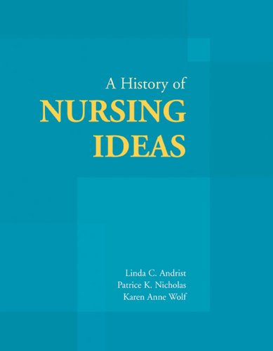 A History of Nursing Ideas 9780763722890