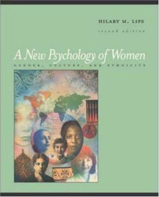 A New Psychology of Women: Gender, Culture, and Ethnicity 9780767429849