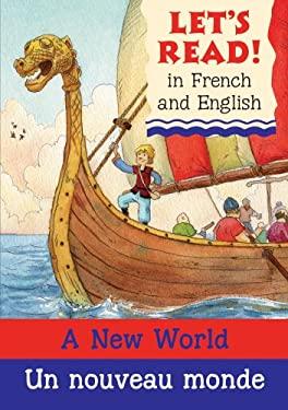 A New World/Un Nouveau Monde