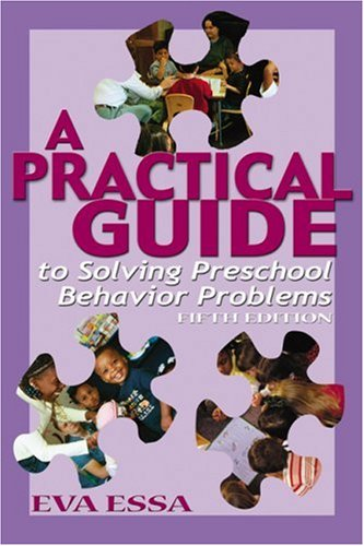 A Practical Guide to Solving Preschool Behavior Problems, 5e 9780766830776