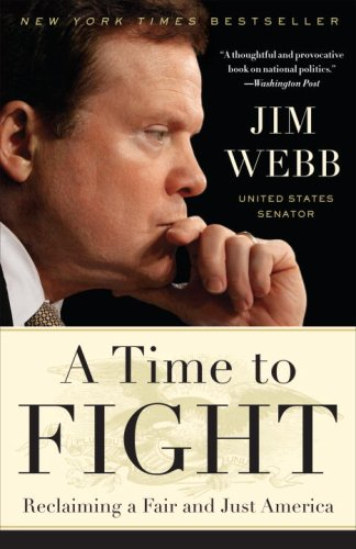 A Time to Fight: Reclaiming a Fair and Just America 9780767928366