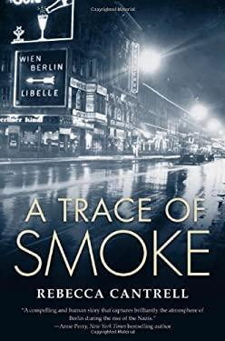 A Trace of Smoke 9780765320445
