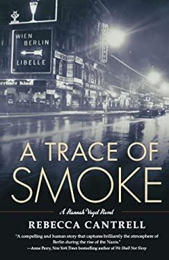 A Trace of Smoke 9780765326904