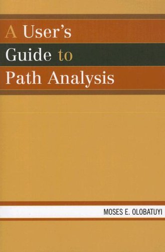 A User's Guide to Path Analysis 9780761832317