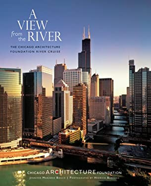 A View from the River: The Chicago Architecture Foundation River Cruise 9780764945328