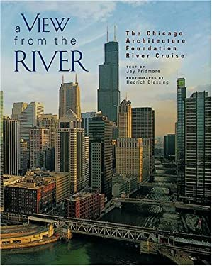 A View from the River: The Chicago Architecture Foundation River Cruise 9780764913334