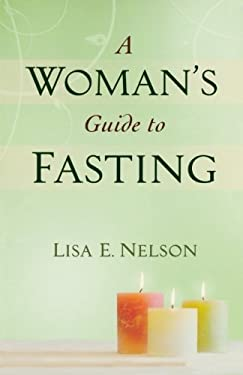 A Woman's Guide to Fasting 9780764209024