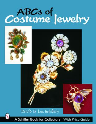 ABCs of Costume Jewelry: Advice for Buying and Collecting 9780764319136