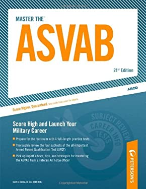 ARCO Master the ASVAB: Armed Services Vocational Aptitude Battery 9780768926033