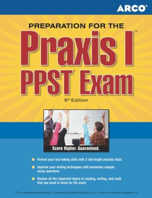 ARCO Master the Praxis I: PPST Exam 9780768924466