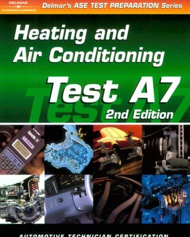 ASE Test Prep Series -- Automobile (A7): Automotive Heating and Air Conditioning 9780766834309