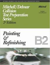 ASE Test Prep Series -- Collision (B2): Painting and Refinishing 2975147