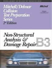 ASE Test Prep Series -- Collision (B3): Non-Structural Analysis and Damage Repair 2975148