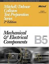 ASE Test Prep Series -- Collision (B5): Mechanical and Electrical Components 2975150