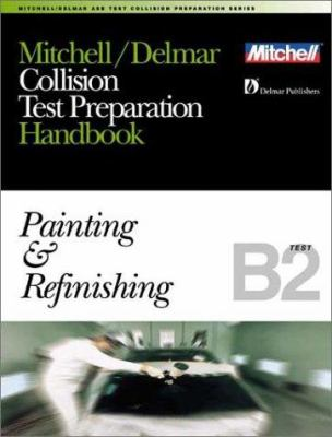 ASE Test Prep Series -- Collision Repair/Refinish (B2): Painting and Refinishing 9780766805675