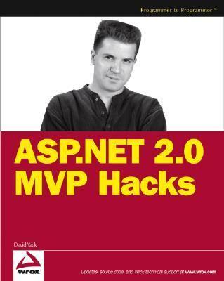 ASP.NET 2.0 MVP Hacks and Tips 9780764597664